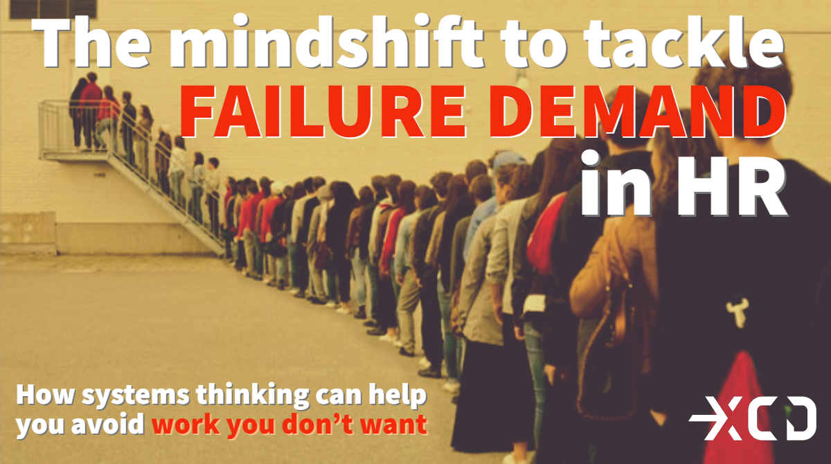 Webinar: Failure Demand In The Workplace